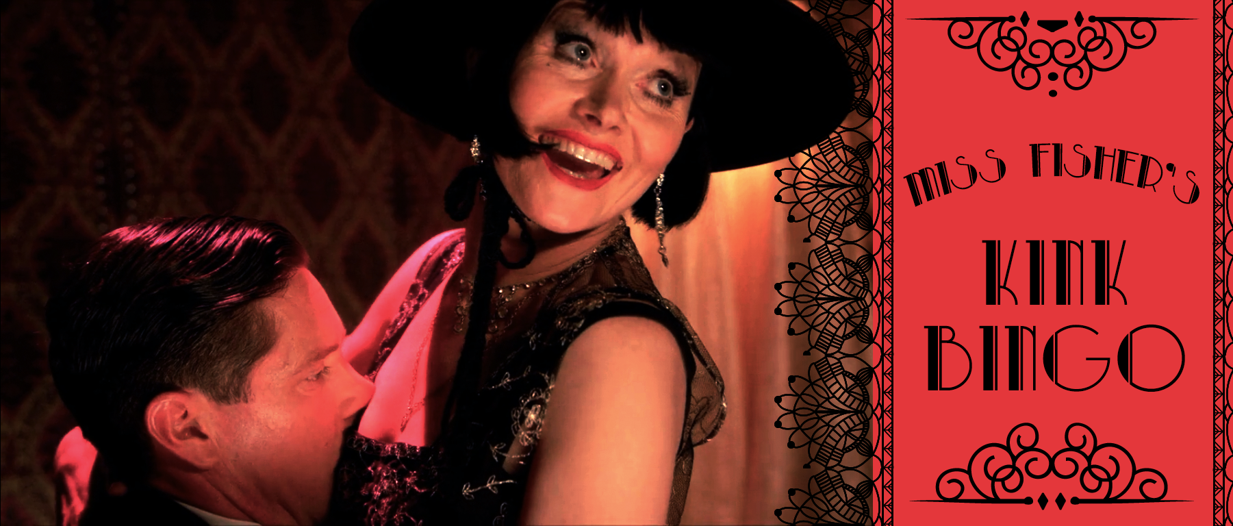 header with a screencap of Phryne and Jack and text Miss Fisher's Kink Bingo